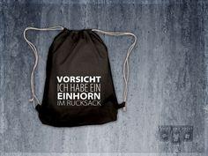"Turnbeutel, Rucksack ""Vorsicht Einhorn"" // gym bag, tote bag ""unicorn"" by shirtandprint via DaWanda.com                                                                                                                                                                                 Mehr"