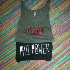 My TDE tank and t-shirt Hiiipower