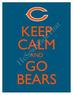 Keep Calm and Go Bears Bears Football, Football Team, Football Stuff, Chicago Bears Man Cave, Chicago Bears Wallpaper, Nfl, Bear Wedding, Keep Calm Quotes, Bear Logo