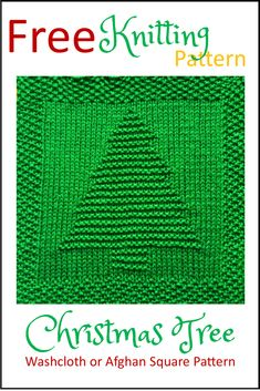 Crochet Square Pattern Free Christmas Tree Washcloth or Afghan Square Knitting Pattern Knitted Squares Pattern, Knitted Dishcloth Patterns Free, Knitting Squares, Knitted Washcloths, Loom Knitting Patterns, Free Knitting, Simple Knitting, Free Christmas Knitting Patterns, Crochet Dishcloths