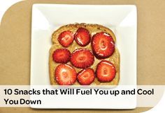Too hot to cook? Try one of these tasty summer snack ideas.