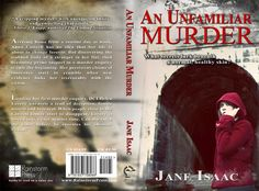 Full Book Jacket Cover | An Unfamiliar Murder (book cover) | eloise knapp design