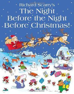 The Night Before The Night Before Christmas, Richard Scarry | Paperback Book | G