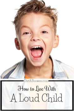 Do you have an extremely loud child? Try these tricks that work like a charm.