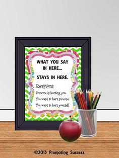 This printable poster would be great for a school counselor's office or teacher's classroom. It features a fun green chevron border and reads,  What you say in here...stays in here. Exceptions: Someone is hurting you. You want to hurt someone. You want to hurt yourself.
