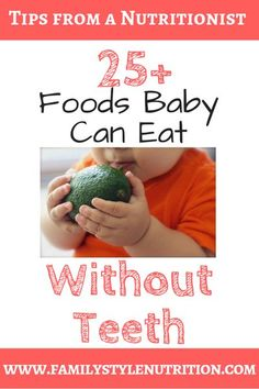 Getting ready to start solids with your baby, and wondering what foods are best for babies without teeth? These starter foods are my favorites for Baby Led Weaning, and all of them can be eaten by babies 6m+ (teeth or no!) This post has a great list of fo Weaning Foods, Baby Led Weaning, Baby Food By Age, Solids For Baby, Baby Hacks, Baby Tips, Baby Ideas, Homemade Baby Foods, Baby Supplies