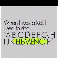 I still do that!  LOL