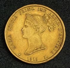 Duchy of Parma 40 Lire Gold Coin, Marie Louise of Austria (French Empress and 2nd wife of Napoleon), mint year: 1815