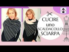 Cucire una sciarpa, scaldacollo---Sewing a scarf - YouTube