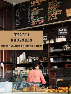Charli, Brussels  rue Ste Catherine 1000 Bruxelles ma-za 7.30-19.00 zon 8.00-13.30