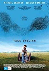 - Take Shelter, w/ Michael Shannon and Jessica Chastain, directed by Jeff Nichols. Plagued by a series of apocalyptic visions, a young husband and father questions whether to shelter his family from a coming storm, or from himself. Jessica Chastain, Ohio, Film Festival Cannes, Great Films, Good Movies, Movies Free, 2011 Movies, Amazing Movies, Jeff Nichols