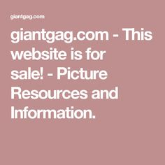 giantgag.com - This website is for sale! - Picture Resources and Information.
