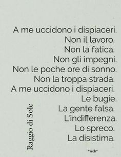 a me uccidono i dispiaceri Quotes Thoughts, Italian Quotes, Punjabi Quotes, Interesting Quotes, Powerful Words, True Stories, Quote Of The Day, Quotations, Best Quotes
