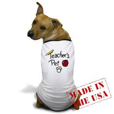 """Cute T-shirt """"Teacher's Pet"""" I want to get this for Louie!"""