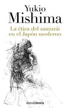 #CosasQueHayQueLeer: La Ética del Samurái en el Japón moderno de Yukio Mishima