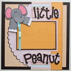 images of baby scrapbook pages | 12x12 premade scrapbook pages Little Peanut by gautierdesigns
