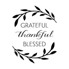 Grateful+Thankful+Blessed+Wall+Quotes™+Decal.jpg (600×600)