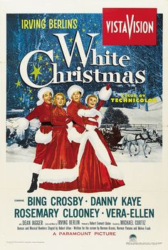 White Christmas. Greatest Christmas ever. The music, the songs, the dancing, the clothes, the voices, everything is awesome!