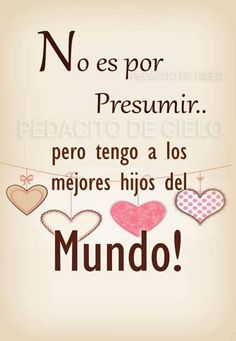 Gracias mis amigos de G+ - Franco Padilla - Google+ Mommy Quotes, Son Quotes, Mother Quotes, Quotes For Kids, Family Quotes, Wisdom Quotes, Life Quotes, Spanish Inspirational Quotes, Spanish Quotes