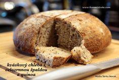 Kváskový chleba s celozrnnou špaldou a quinoa snadný a pro všechny Quinoa, Menu, Bread, Food, Menu Board Design, Brot, Essen, Baking, Meals