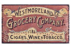 "Westmoreland Grocery Sign - 26""W x 15""D - OneKingsLane.com - ($265.00) $149.00"
