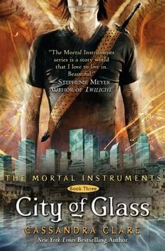 Review: City of Glass by Cassandra Clare