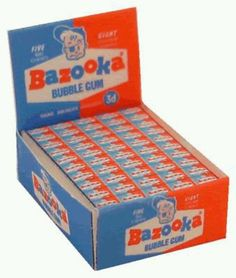 Bazooka bubble gum love the cartoon that its wrapped in!