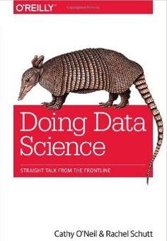 Doing data science / Cathy O'Neil and Rachel Schutt