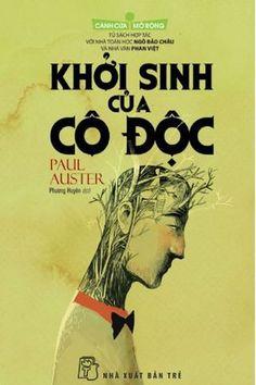 Khởi sinh của cô độc, Paul Auster (Đã mượn)