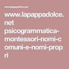 www.lapappadolce.net psicogrammatica-montessori-nomi-comuni-e-nomi-propri