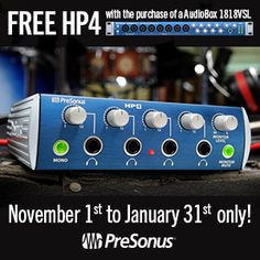 Buy an AudioBox 1818VSL before January 31, 2014, get an HP4 Headphone Amplifier FREE, a $99 value! Click here for more info: http://www.presonus.com/community/blog/index.php/2014/01/01/new-gear-for-the-new-year/