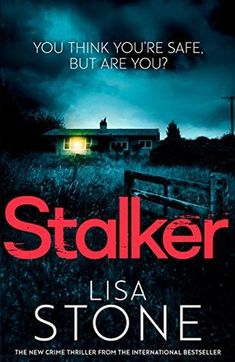 4*Review: Stalker – Lisa Stone