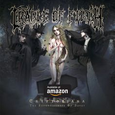 UK's legendary extreme metal icons CRADLE OF FILTH have released the music video for the first single off their eagerly awaited album, Cryptoriana – The Seductiveness Of Decay. Black Metal, Heavy Metal, Cradle Of Filth, Otep, Dani Filth, Three Days Grace, Pochette Album, Extreme Metal, Metal Albums