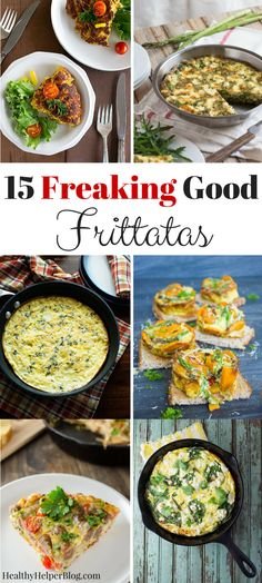 15 Freaking Good Frittatas from Healthy Helper.the most tasty frittata recipes… Easy Bacon Recipes, Brunch Recipes, Easy Dinner Recipes, Whole Food Recipes, Vegetarian Recipes, Breakfast Recipes, Vegan Vegetarian, Healthy Recipes, Paleo Breakfast