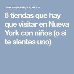 6 tiendas que hay que visitar en Nueva York con niños (o si te sientes uno)