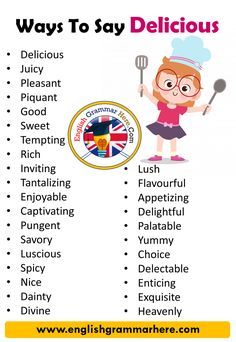 Ways to Say Delicious in English Vocabulary Delicious Juicy Pleasant Piquant Good Sweet Tempting Rich Inviting Tantalizing Enjoyable Captivating Pungent English Learning Spoken, Learn English Grammar, Learn English Words, English Language Learning, Teaching English, German Language, Japanese Language, Teaching Spanish, Spanish Language