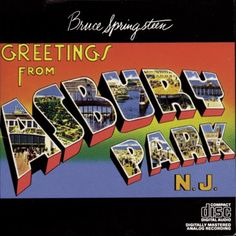 Bruce's Jersey Shore roots are displayed in the classic cover for Greetings From Asbury Park