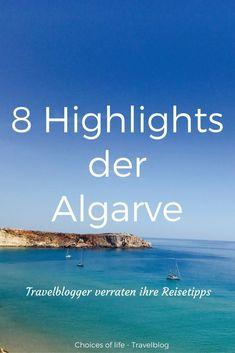 Deutsche Reiseblogger verraten Ihre Geheimtipps für eure Algarve Reise.