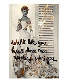 Another great find on #zulily! 'Walk Like You Have' Art Print #zulilyfinds