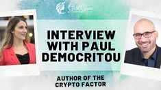 What is it Like to Interview the Top Minds in Crypto? A Chat with Author - Paul Democritou