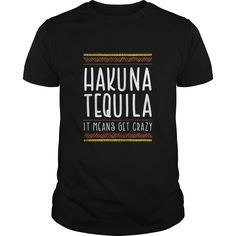 Hakuna Tequila Cocktail. Funny, Clever Drinking Quotes, Sayings, T-Shirts, Hoodies, Tees, Clothing, Gifts.