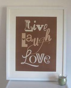 Image of Live Laugh Love {Mocha}