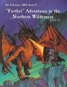 """Palladium Fantasy: Book V - """"Further"""" Adventures in the Northern Wilderness ~ Palladium Books (1990)"""