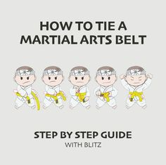 If you are new to Martial Arts, learn how to tie your belt with our quick and easy step-by-step guide, complete with clear, illustrated examples for you to follow. Martial Arts Clothing, Martial Arts Belts, Step Guide, Karate, Tie, Comics, Learning, Illustration, Easy