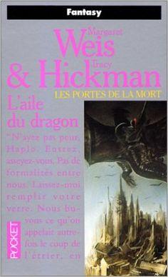 Amazon.fr - Les portes de la mort, tome 1 : L'aile du dragon - Margaret Weis, Tracy Hickman - Livres