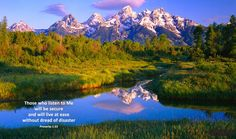 Bible Verse of the Day  I have to make a trip to the Tetons!