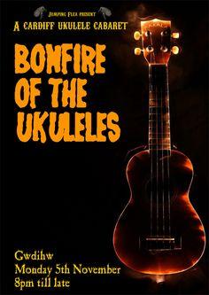 Bonfire of the Ukuleles