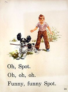 dick and jane book 1950 Childhood Toys, Childhood Memories, Ladybird Books, School Posters, Yoko, Sweet Memories, Children's Book Illustration, The Good Old Days, Learn To Read