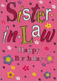 15 Best Sister In Law Birthday Images Birthday Wishes Birthday