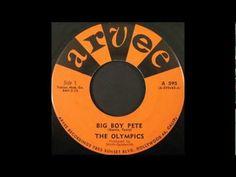 ▶ The Olympics - Big Boy Pete - YouTube